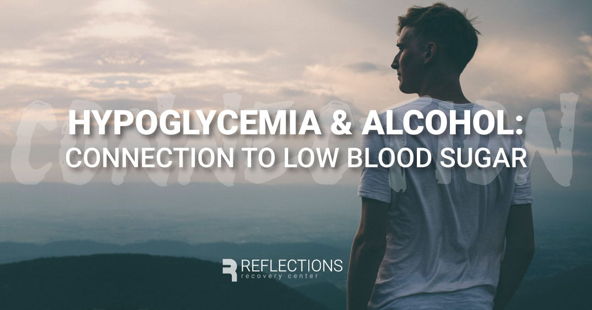 Hypoglycemia and Alcohol: How Alcohol Is Connected to Low Blood Sugar